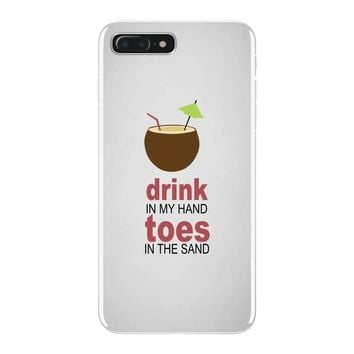 drink in my hand iPhone 7 Plus Case