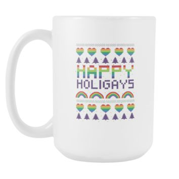 Happy Holigays Gay Pride LGBT Funny Ugly Christmas Holiday Sweater White 15oz Coffee Mug