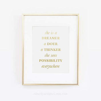 Shes a Dreamer, A Doer A Thinker, She Sees Possibility Everywhere, Girl Boss, Gold Foil Print, Office Decor, Gold Foil Art, Rose Gold Foil