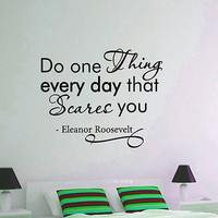 WALL DECAL VINYL STICKER ELEANOR ROOSEVELT QUOTE DO ONE THING BEDROOM DECOR SB39