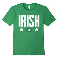 Irish AF Shirt Green St. Patrick's Day Ireland shirts