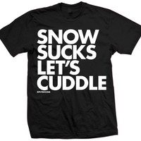 Snow Sucks Let's Cuddle Tee by Dpcted Apparel