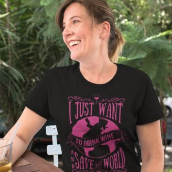 I Just Want to Drink Wine and Save the World (black) - Unisex T-Shirt Organic Cotton