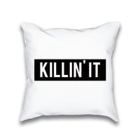 Killin' It Typography Throw Pillow