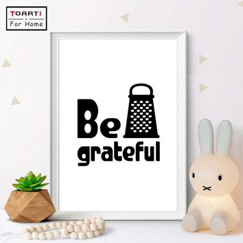 Be Grateful Wall Art Modern Simple Kitchen Decor Canvas Art Print Painting Black and White Grater Humor Funny Digital Poster