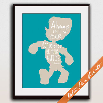 Always Let your Conscience Be Your Guide - Pinocchio inspired Print (Unframed) (featured in Sand on Ocean ) Peter Pan Prints