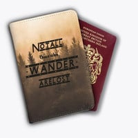 Not All Who Wander Are Lost Leather Passport Covers