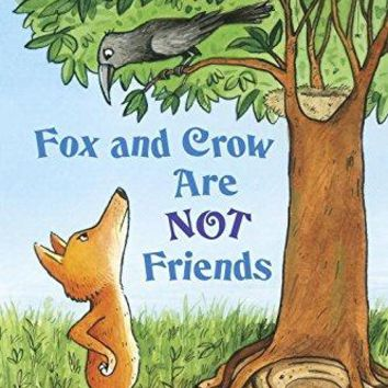 Fox and Crow Are Not Friends Step Into Reading. Step 3