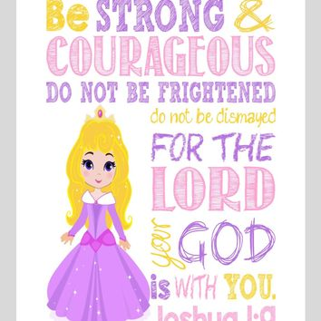 Aurora Christian Princess Nursery Decor Wall Art Print - Be Strong & Courageous Joshua 1:9 Bible Verse - Multiple Sizes