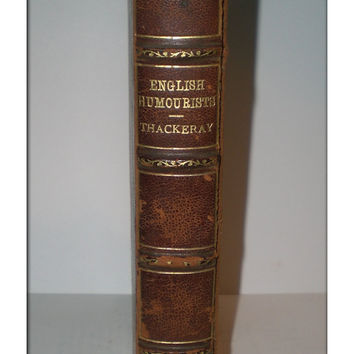 1800s Leather Bound The English Humorists of the 18th Century by Thackeray