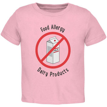 Food Allergy Dairy Products Kids Light Pink Toddler T-Shirt