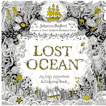 Johanna Basford: Lost Ocean An Inky Adventure & Coloring Book