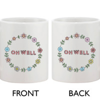 Cute Ceramic Coffee Mug - Oh Well Flower Wreath Mug 11oz Coffee Mug Cup