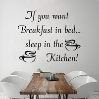 Wall Decals If you want breakfast in bed sleep in the Kitchen Decal Vinyl Sticker  Home Decor  Interior Design  Cafe Restaurant Mural  MN73