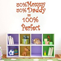 Wall Decals Quote 50%Mommy 50% Daddy = 100% Perfect Decal Vinyl Sticker Bedroom Nursery Baby Room Home Decor Art Murals Ms705