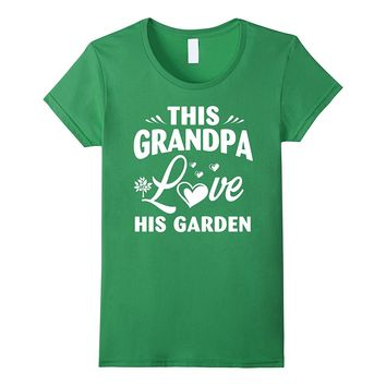 This Grandpa Love His Garden Funny Gift Xmas T-shirt