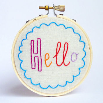 Hello! Mini Embroidery Hoop Art - Embroidered Quote - Gift For Best Friend - Happy Gift - Living Room Decor - Gift Ideas - Inspirational