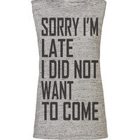 sorry im late, workout tank, workout top, workout womens, workout shirts, workout clothes, gym tank, gym shirts, crossfit tank, activewear