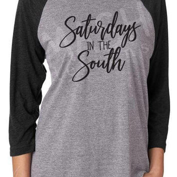 Saturdays in the South Raglan shirt, football 3/4 sleeve raglan tee, game day shirt, unisex football tee, college football raglan, game day