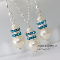 CHOOSE YOUR COLORS  - Ivory Pearl and Teal Crystal Necklace and Earring Set, Bridesmaid Gift, Bridesmaid Jewelry