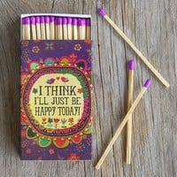 I'll  Just  Be  Happy  Matches  From  Natural  Life