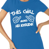 This Girl Adores Her Boyfriend. T-shirt Women's Size S-2XL Birthday. Boyfriend, Gift idea