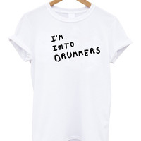 5SOS Im Into drummers Unisex tshirt 5 seconds of summer shirt