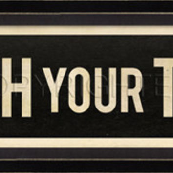 Domestic Street Signs - Brush Your Teeth