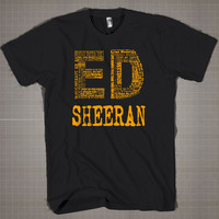 Ed Sheeran Lyrics Text Orange  Mens and Women T-Shirt Available Color Black And White