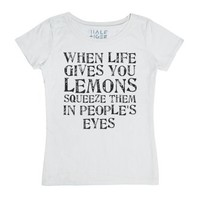 When Life Hands You Lemons ...-Female White T-Shirt