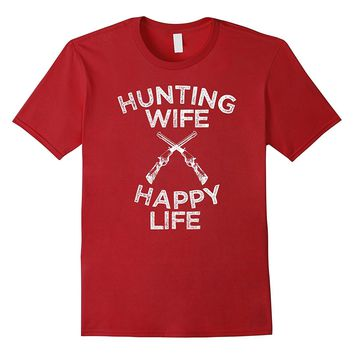 Hunting Wife Happy Life Funny Cool T Shirt