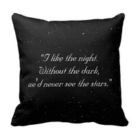 I Like The Night - Twilight Quote Throw Pillow Cushion