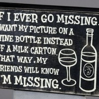"""Primitives by Kathy """"If I Ever Go Missing"""" Box Sign"""