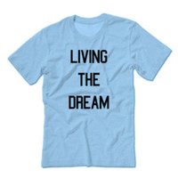 Living The Dream Unisex T-shirt | Inspirational Motivational Shirts | Love Life | Eat Sleep Gym | Concert Music Hip Hop | Ugg Pumkpin Spice - Edit Listing - Etsy