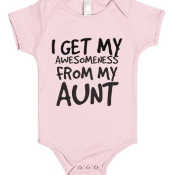 I Get My Awesomeness From My Aunt-Unisex Light Pink Baby Onesuit 00