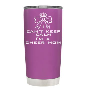 Can't Keep Calm, I'm a Cheer Mom on Light Violet 20 oz Tumbler Cup