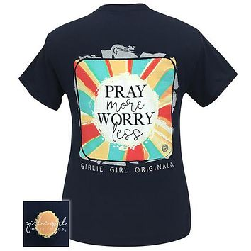 Girlie Girl Originals Preppy Pray More Worry Less T-Shirt