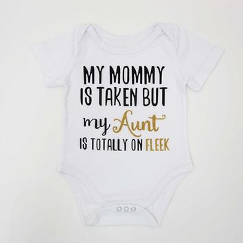 Baby Bodysuit Aunt My Mommy Printed Baby White Onesuit Short Sleeve Infant Toddler Newborn Baby Girl 1St Birthday Outfits