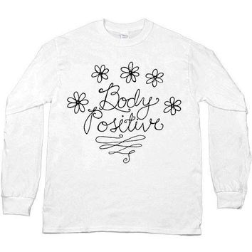 Body Positive -- Unisex Long-Sleeve