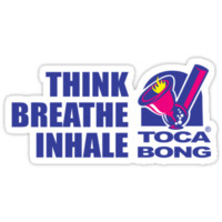Toca Bong Quote Think Breath Inhale by LGdesigns