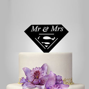 Mr and Mrs  Wedding Cake topper with superman logo topper, funny cake topper,  disney wedding cake topper,acrylic cake topper, funny topper