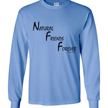 NFF: Natural Friends Forever Long Sleeve T-Shirt