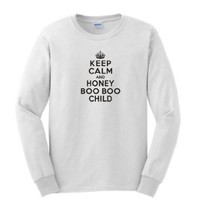 Amazon.com: Keep Calm & Honey Boo Boo Child Long Sleeve T-Shirt Here Comes Toddlers and Tiaras TLC Beauty Queen Long Sleeve Tee: Clothing
