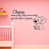 Ohana Means Family Means Nobody Get Left Behind or Forgotten Lilo and Stitch Wall Decal Vinyl Sticker- Wall Decals Nursery Kids Bedroom Q049