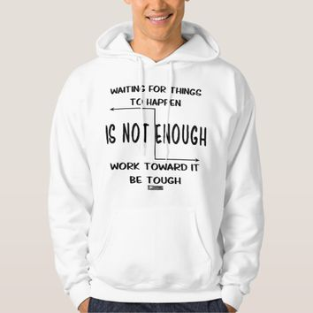 Tough Quote by Kat Worth Hoodie
