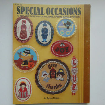 Special Occasions 17 Applique Designs for Holidays, Special Days & Everyday