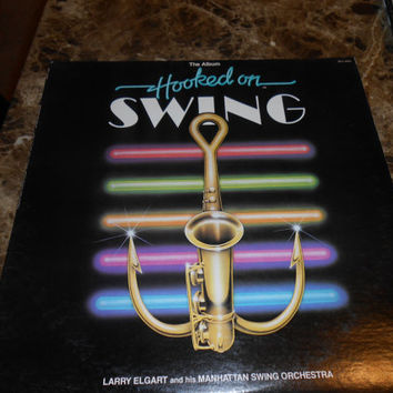Vinyl Record - Larry Elgart And His Manhattan Swing Orchestra  - Hooked on Swing - Vintage Pop Record 1982