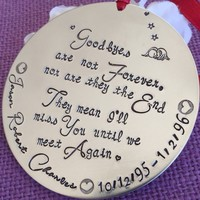 Memorial Ornament - Remembrance Christmas  Ornament - Sympathy gift - Infant loss memorial - Ornament - Personalized - Goodbyes - Christmas