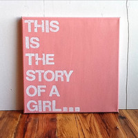 12X12 Canvas Sign  This Is The Story Of A by EpiphanysCorner