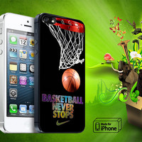 Basketball Never Stop Samsung Galaxy S3/ S4 case, iPhone 4/4S / 5/ 5s/ 5c case, iPod Touch 4 / 5 case